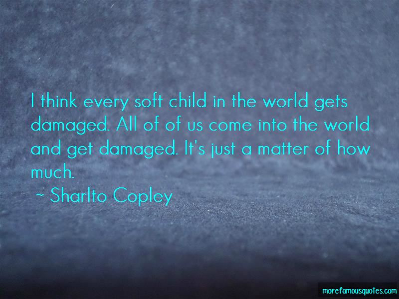 Sharlto Copley Quotes Pictures 3