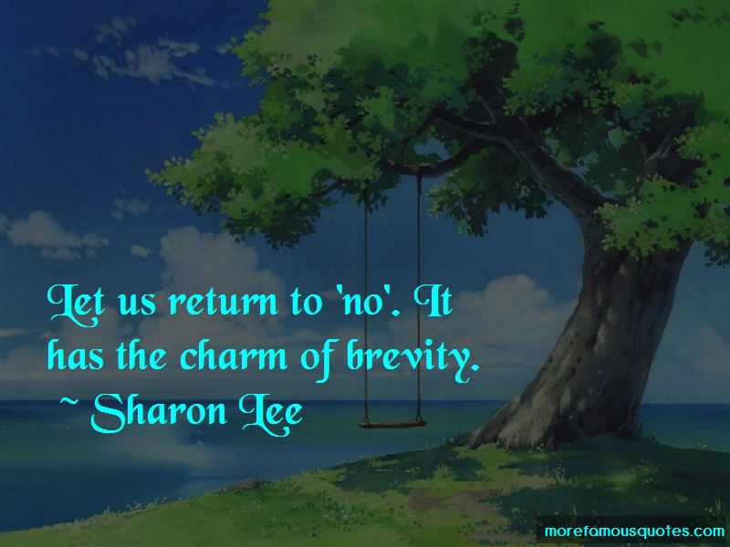 Sharon Lee Quotes Pictures 2
