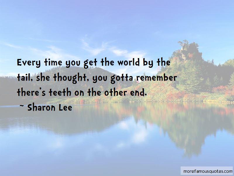 Sharon Lee Quotes Pictures 3