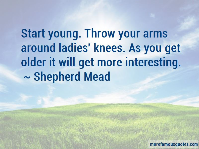Shepherd Mead Quotes Pictures 3