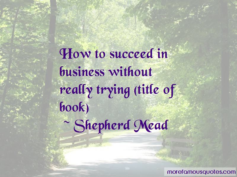 Shepherd Mead Quotes Pictures 4