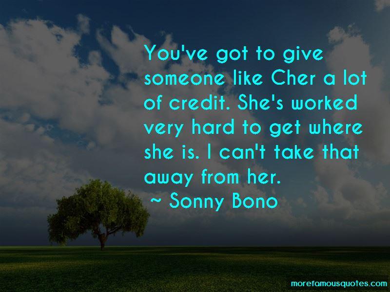 Sonny Bono Quotes Pictures 3