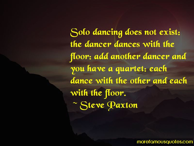 Steve Paxton Quotes