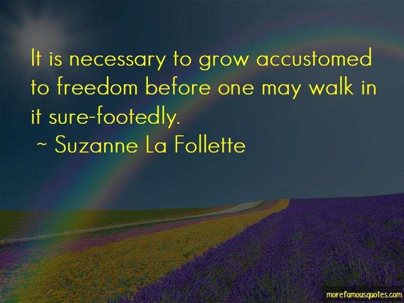 Suzanne La Follette Quotes Pictures 4