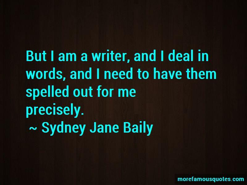 Sydney Jane Baily Quotes