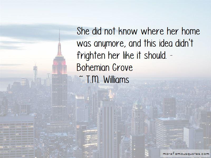 T.M. Williams Quotes Pictures 2