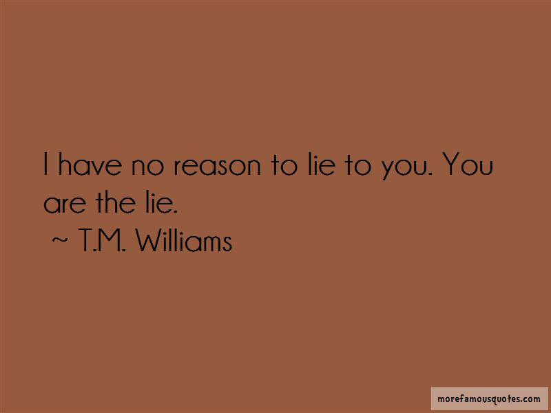 T.M. Williams Quotes