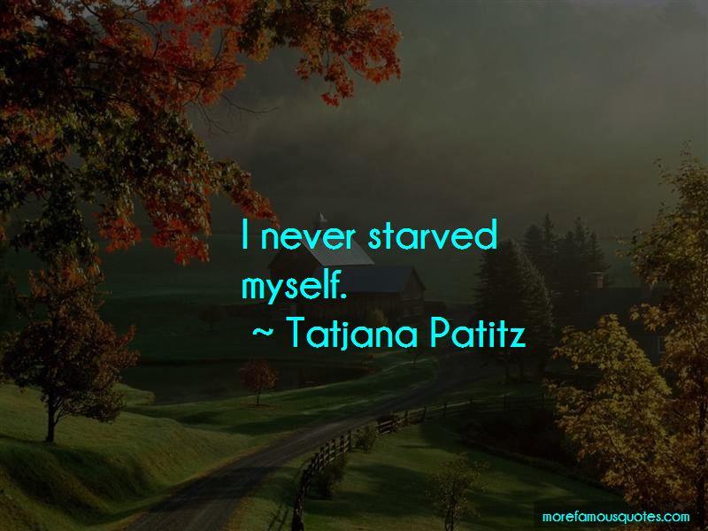Tatjana Patitz Quotes Pictures 3
