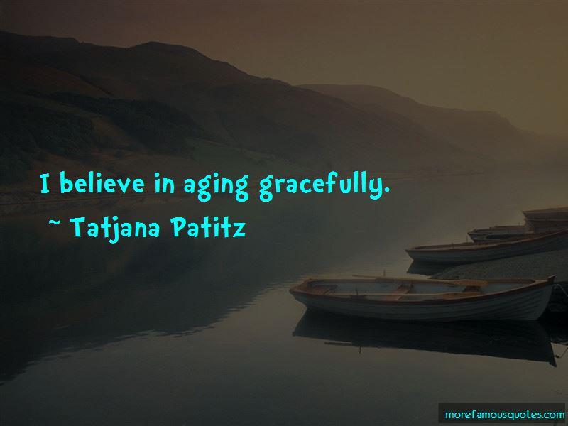 Tatjana Patitz Quotes Pictures 4