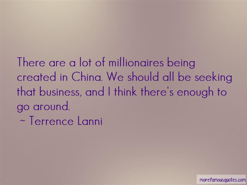 Terrence Lanni Quotes