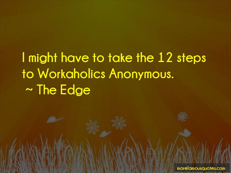 The Edge Quotes Pictures 4