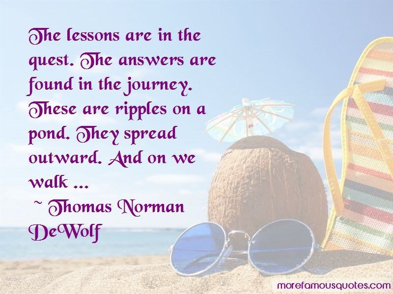Thomas Norman DeWolf Quotes Pictures 3