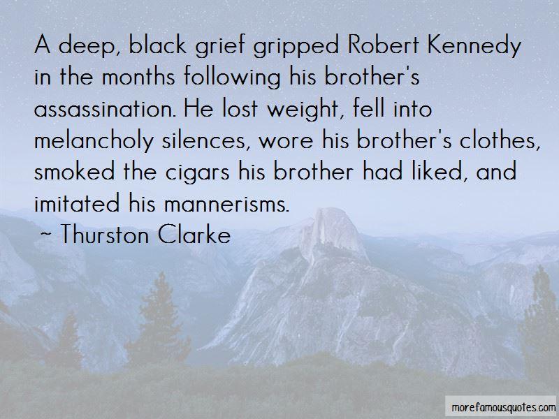 Thurston Clarke Quotes
