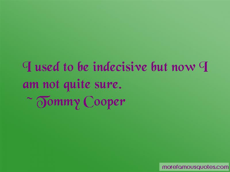 Tommy Cooper Quotes Pictures 2