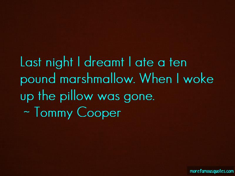 Tommy Cooper Quotes Pictures 4