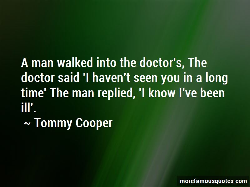 Tommy Cooper Quotes