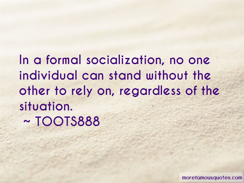 TOOTS888 Quotes