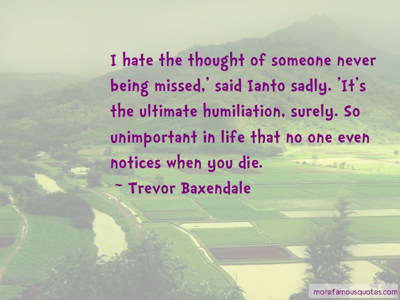 Trevor Baxendale Quotes Pictures 4