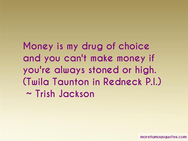 Trish Jackson Quotes