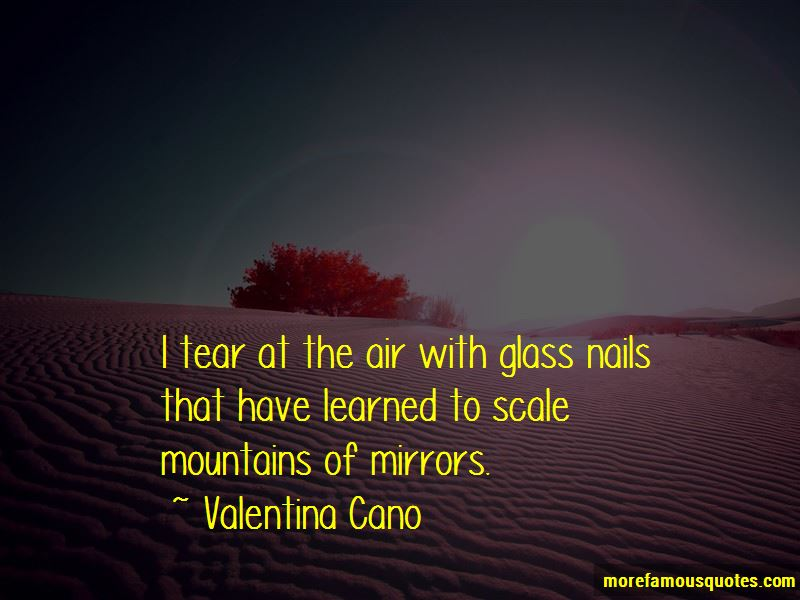 Valentina Cano Quotes