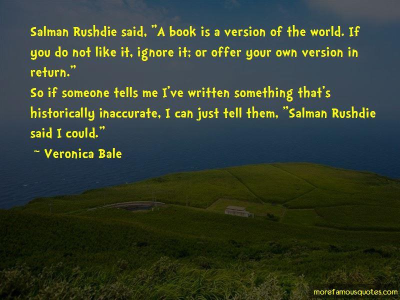 Veronica Bale Quotes