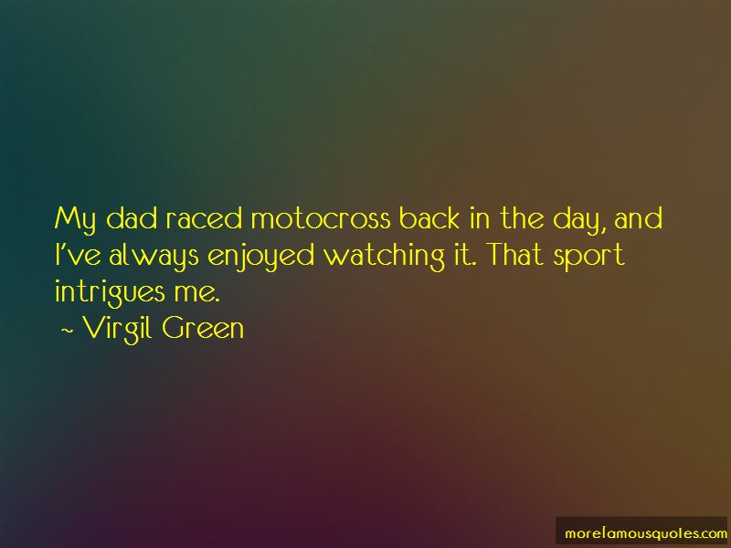 Virgil Green Quotes Pictures 4