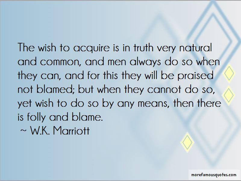 W.K. Marriott Quotes Pictures 4