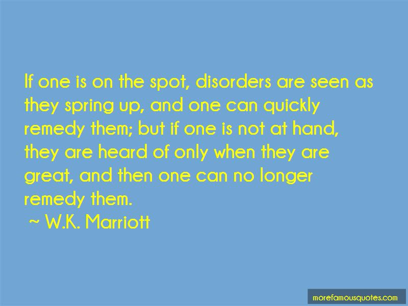 W.K. Marriott Quotes