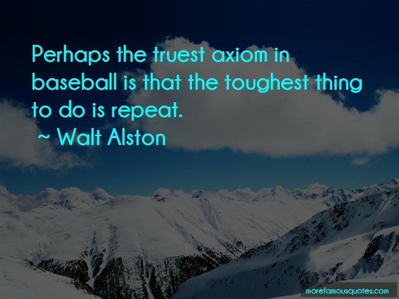 Walt Alston Quotes Pictures 4