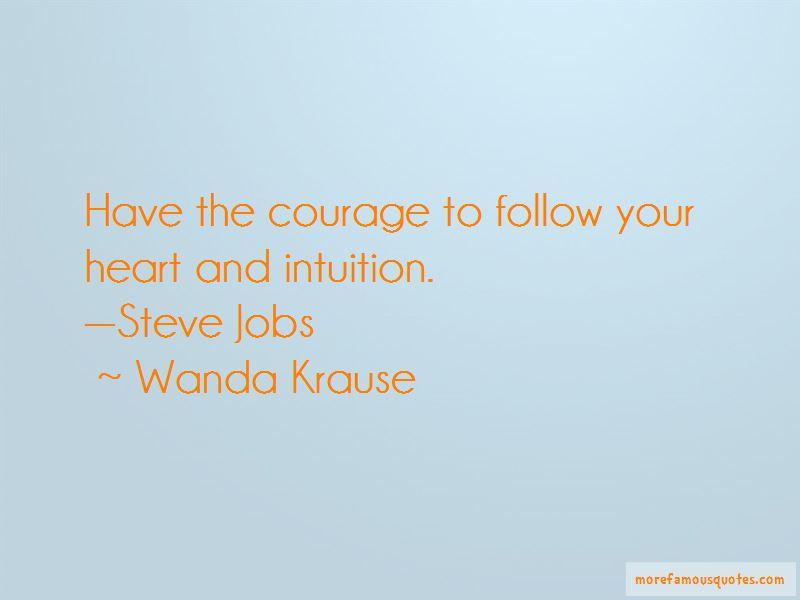Wanda Krause Quotes