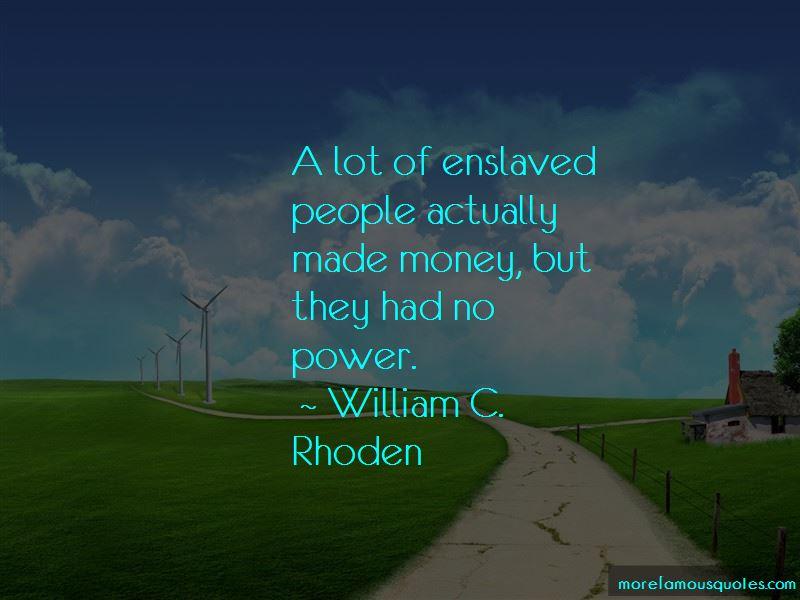 William C. Rhoden Quotes Pictures 2