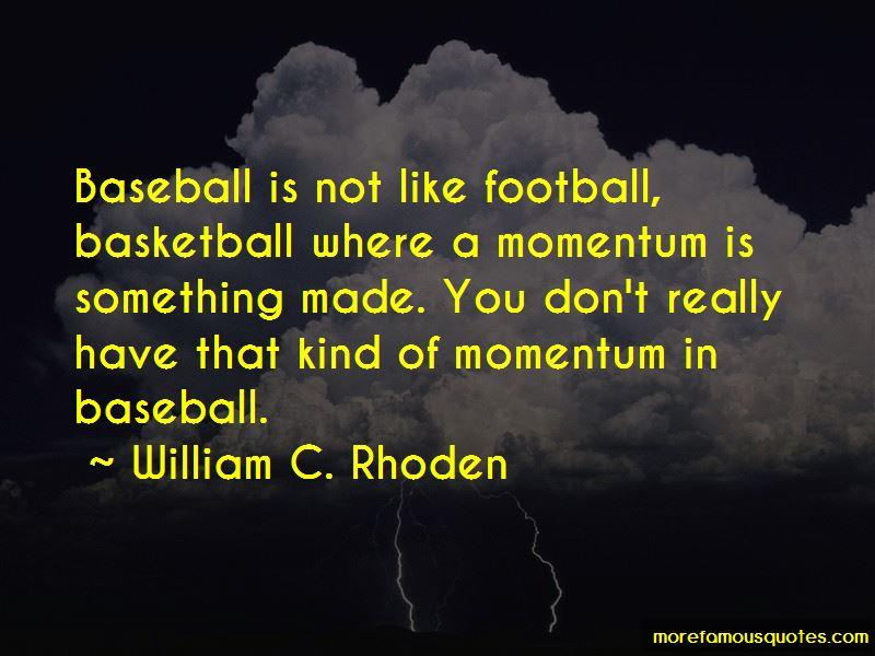 William C. Rhoden Quotes Pictures 4