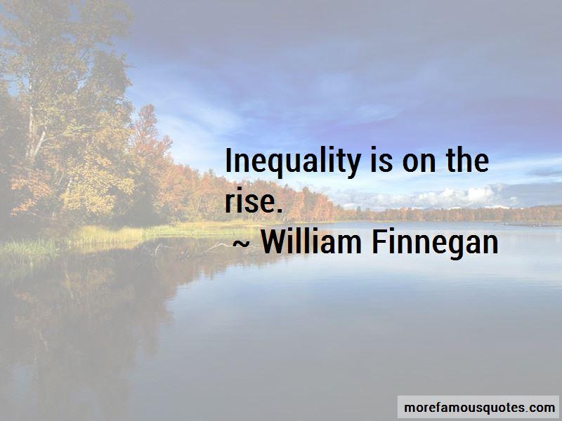 William Finnegan Quotes Pictures 3
