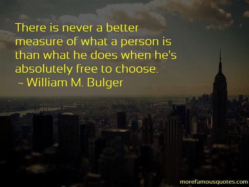 William M. Bulger Quotes
