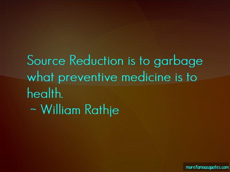 William Rathje Quotes Pictures 3
