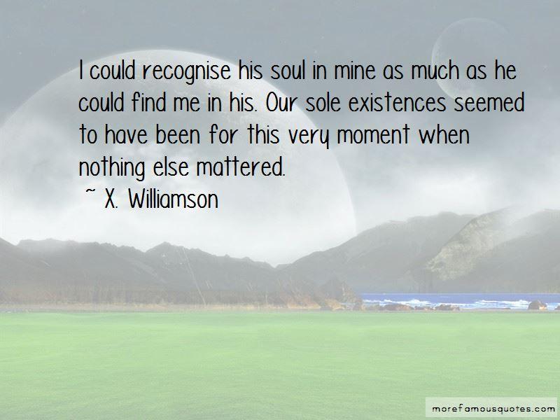 X. Williamson Quotes