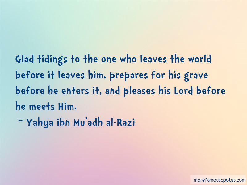 Yahya Ibn Mu'adh Al-Razi Quotes Pictures 3