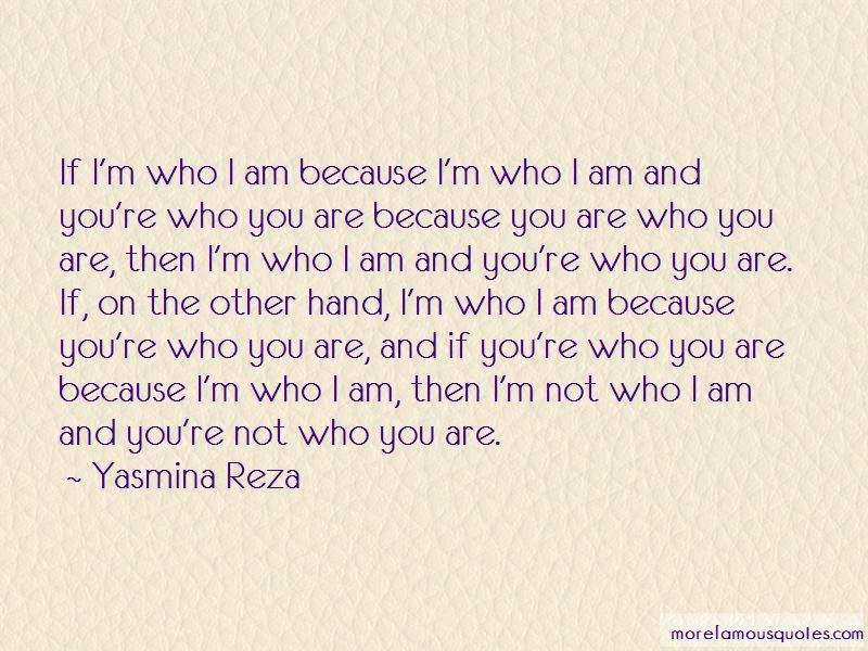 Yasmina Reza Quotes