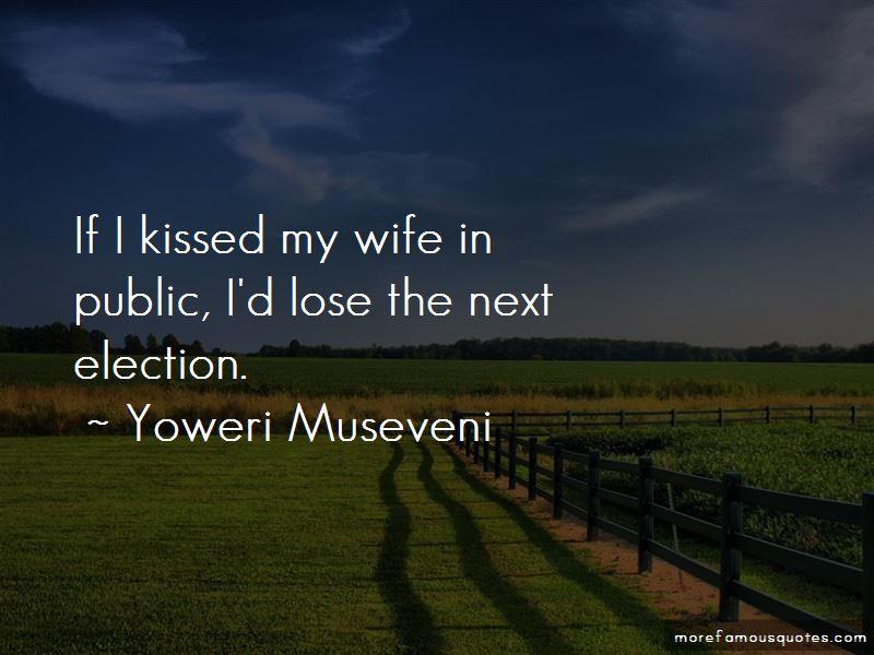 Yoweri Museveni Quotes Pictures 3