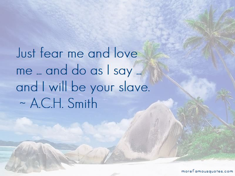 A.C.H. Smith Quotes Pictures 4