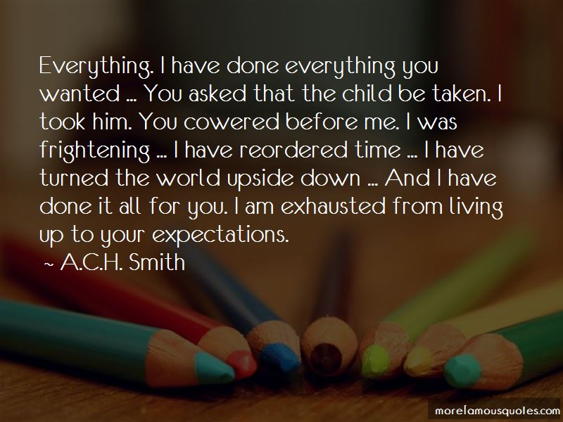 A.C.H. Smith Quotes