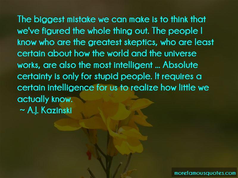 A.J. Kazinski Quotes