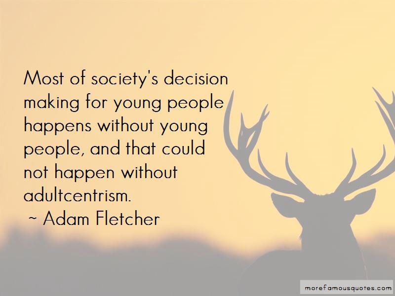 Adam Fletcher Quotes Pictures 4