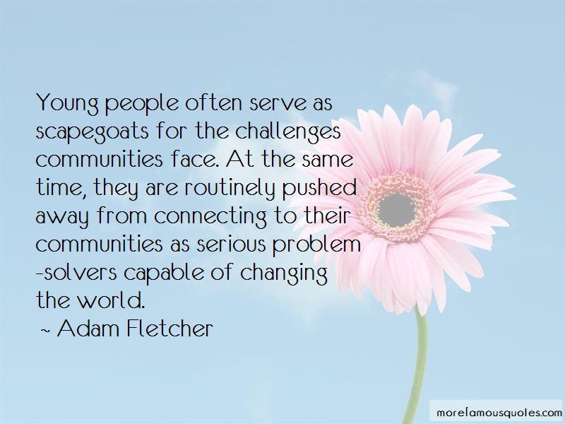 Adam Fletcher Quotes