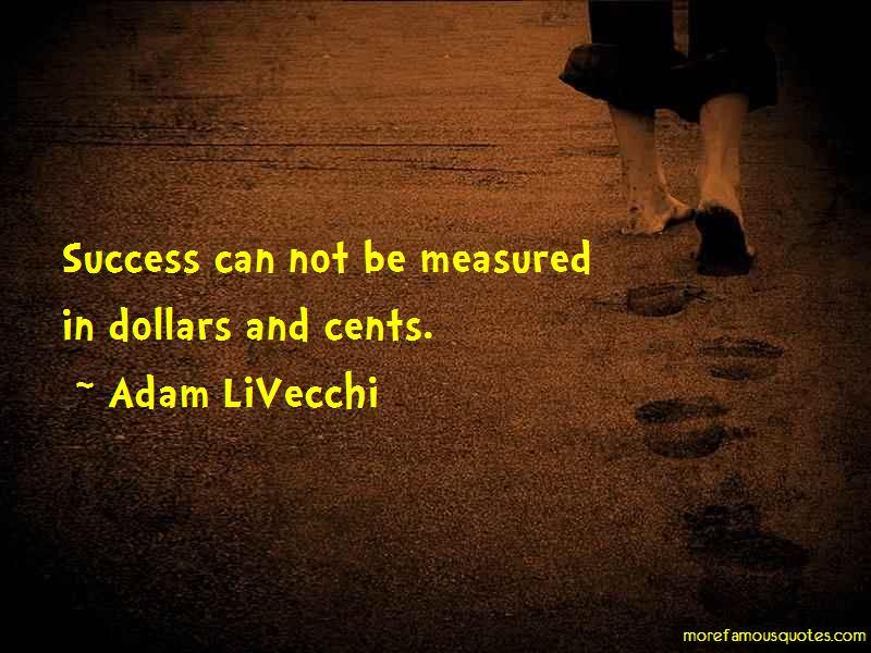 Adam LiVecchi Quotes Pictures 3