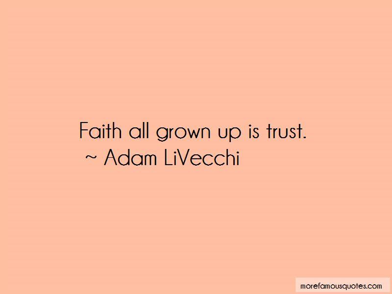 Adam LiVecchi Quotes Pictures 4