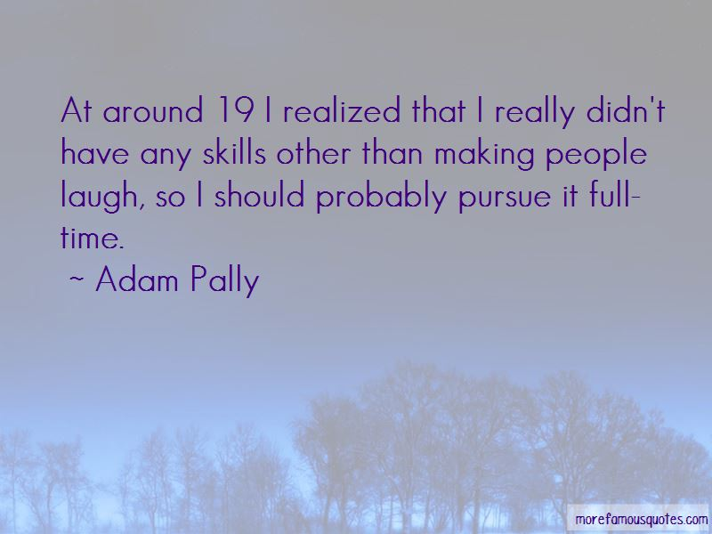 Adam Pally Quotes Pictures 3