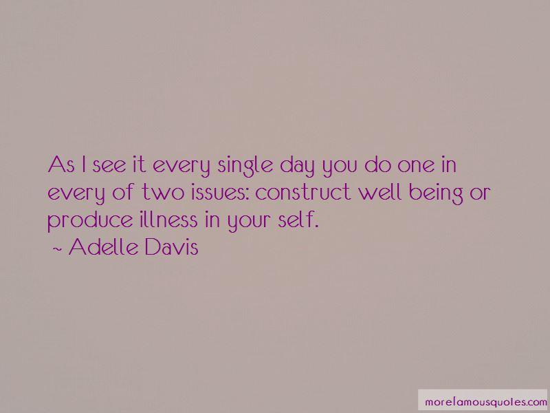 Adelle Davis Quotes Pictures 4