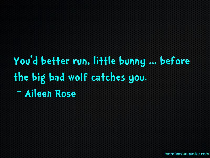 Aileen Rose Quotes Pictures 4