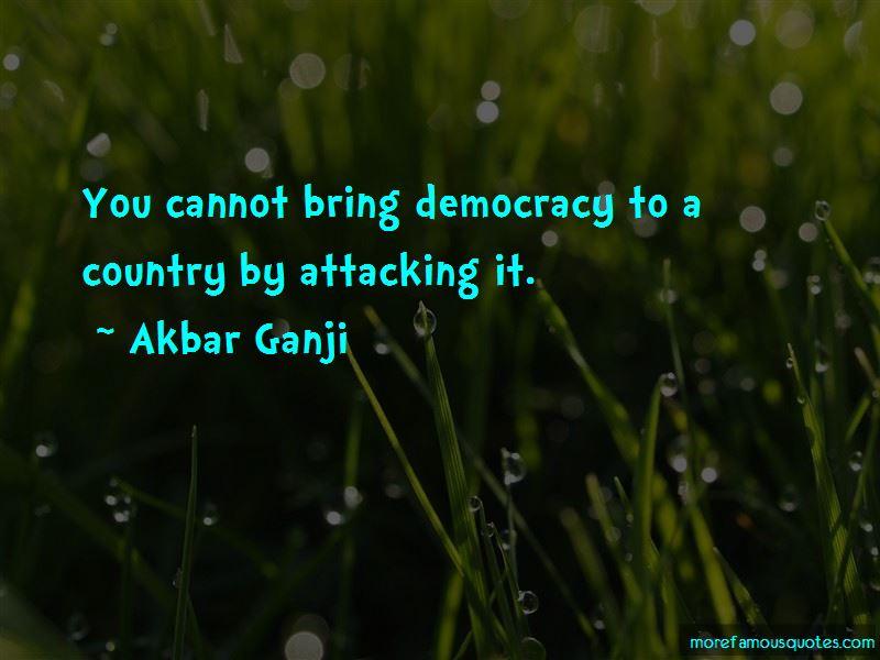 Akbar Ganji Quotes
